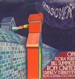 Crossover - Ron Carter / Flora Purim / Stanley Turrentine / Bill Summers / a.o.