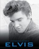 Elvis (A Photo History) - Elvis Presley