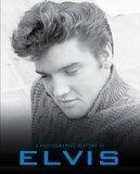 Elvis (A Photo History) - Elvis Presley
