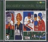 Escalator Records Tokyo - Various Artists