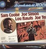 La Grande Storia Del Rock 18 - Sam Cooke, Joe Simon, Lou Rawls, Joe Tex,..