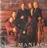 Eat For Two - 10,000 Maniacs
