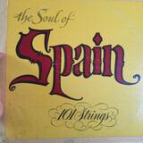 The Soul Of Spain - 101 Strings