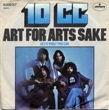 Art For Arts Sake - 10cc