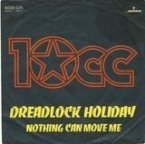 Dreadlock Holiday - 10cc