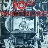 I'm Not In Love - 10cc