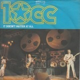 It Doesn't Matter At All - 10cc
