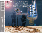 Come Take My Hand - 2 Brothers On The 4th Floor Feat. Des'Ray & D-Rock