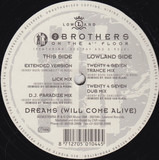 Dreams (Will Come Alive) - 2 Brothers On The 4th Floor Featuring Des'Ray And D-Rock