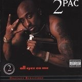 All Eyez on Me - 2Pac