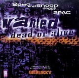 Wanted Dead Or Alive - 2Pac & Snoop Dogg