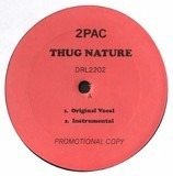 Thug Nature / Wanted Dead Or Alive - 2Pac