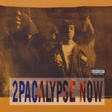 2Pacalypse Now - 2Pac