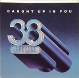 Caught Up In You - 38 Special