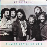 Somebody Like You - 38 Special