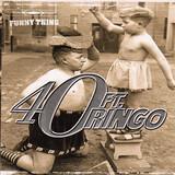 Funny Thing - 40FT. Ringo