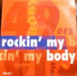 Rockin' My Body - 49ers