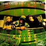 1nce Again - A Tribe Called Quest