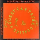 description of a fool - A Tribe Called Quest