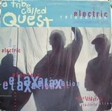 Electric Relaxation (Relax Yourself Girl) / Midnight - A Tribe Called Quest