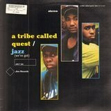 jazz (we've got) - A Tribe Called Quest