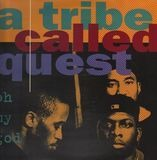 oh my god - A Tribe Called Quest