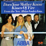 Does Your Mother Know / Kisses Of Fire - Abba
