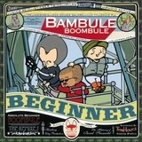 Bambule Remixed - Absolute Beginner