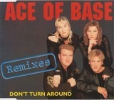 Don't Turn Around (Remixes) - Ace Of Base