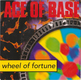 Wheel Of Fortune - Ace Of Base