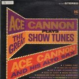 Ace Cannon Plays The Great Show Tunes - Ace Cannon
