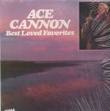 Best Loved Favorites - Ace Cannon