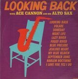 Looking Back - Ace Cannon