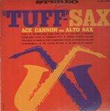 Tuff-Sax - Ace Cannon