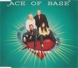 Lucky Love - Ace Of Base