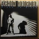 Blues in Blond - Achim Reichel
