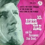 Gotta See Baby Tonight - Acker Bilk And His Paramount Jazz Band