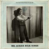 Mr. Acker Bilk Sings - Acker Bilk And His Paramount Jazz Band