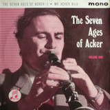 The Seven Ages Of Acker - Volume One - Acker Bilk And His Paramount Jazz Band