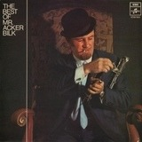The Best Of Mr. Acker Bilk - Acker Bilk