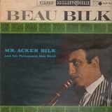 Beau Bilk - Acker Bilk And His Paramount Jazz Band