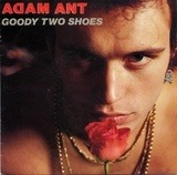 Goody Two Shoes / Red Scab - Adam Ant