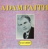 Not Just A Memory - Adam Faith