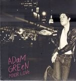 Minor Love - Adam Green