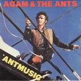 Antmusic - Adam And The Ants