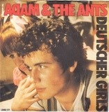 Deutscher Girls - Adam And The Ants