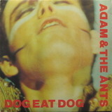 Dog Eat Dog - Adam And The Ants