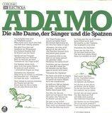 Die Alte Dame, Der Sänger Und Die Spatzen - Adamo