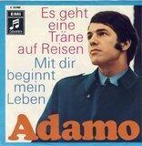 Es Geht Eine Träne Auf Reisen / Mit Dir Beginnt Mein Leben - Adamo