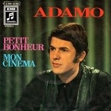Petit Bonheur / Mon Cinema - Adamo
